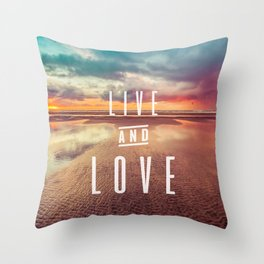 Live and Love beach text Throw Pillow