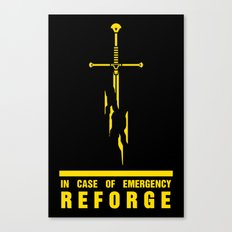 In case of emergency reforge Canvas Print