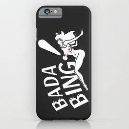 Neon Bada Bing! iPhone Case