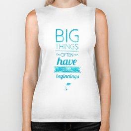 Big Things Biker Tank