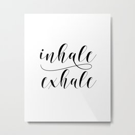 Inhale Exhale print, Black and white print, Gift For Her, Typography Print, Office Wall Art, Minimal Metal Print