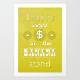Arrested Development- Banana Stand Art Print