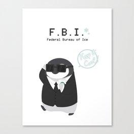 Federal Bueau of Ice Canvas Print