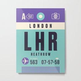 Baggage Tag A - LHR London Heathrow Metal Print