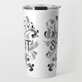 Scream And Shout... Travel Mug