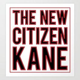 The New Citizen Kane Art Print
