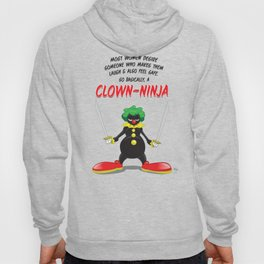 ...So Basically, a Clown-Ninja! Hoody