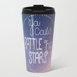 You Could Rattle The Stars — Throne of Glass by Sarah J Maas Travel Mug