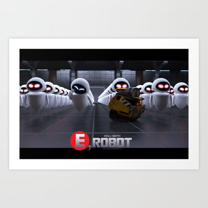 Wall-Smith E-Robot.... Art Print