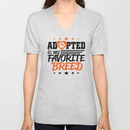 Adopted is my favorite breed Unisex V-Neck