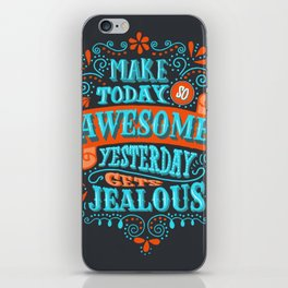 Make Today Awesome Typography iPhone Skin