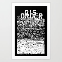 Dis-order (Inverted) Art Print