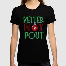 Best Christmas Better Not Pout T-shirt