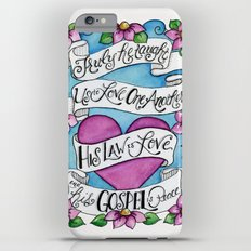 Truly He Taught Us to Love One Another Slim Case iPhone 6 Plus