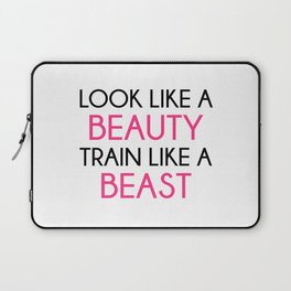Look Like A Beauty / Train Beast Gym Quote Laptop Sleeve