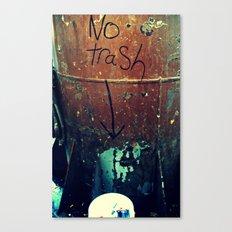 No Trash Canvas Print