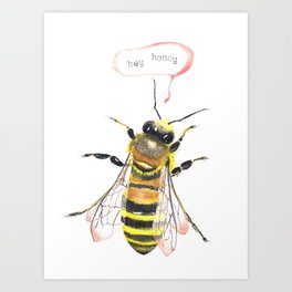 hey honey Art Print