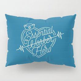 Essential W̶o̶r̶k̶e̶r̶ Hero Pillow Sham