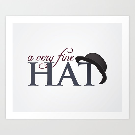 A very fine hat Art Print