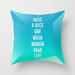 Nice Throw Pillow