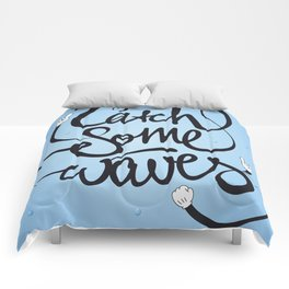 Go! Catch some waves! Comforters