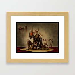 Stop it, your scaring me Framed Art Print