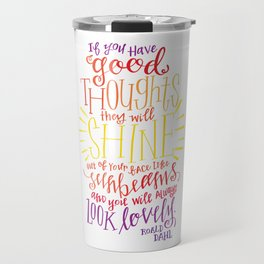 You Will Always Look Lovely [Roald Dahl] Travel Mug