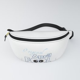 Original April Fool's Day Birthday Gift Fanny Pack