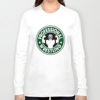 starbucks Long Sleeve T-shirts featuring Pro Wrestling Starbucks by garywithrow