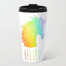 Believe  |  Rainbow Glitter Unicorn Travel Mug