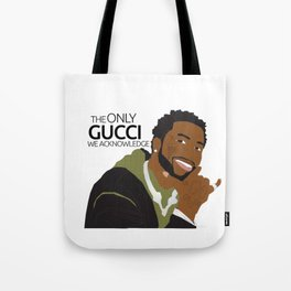 The ONLY Gucc* We Acknowledge Tote Bag