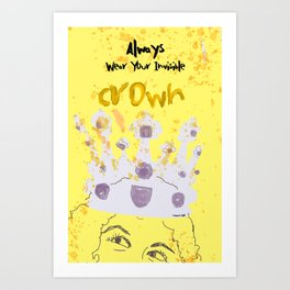 Always Wear Your Invisible Crown: Medieval Yellow Art Print