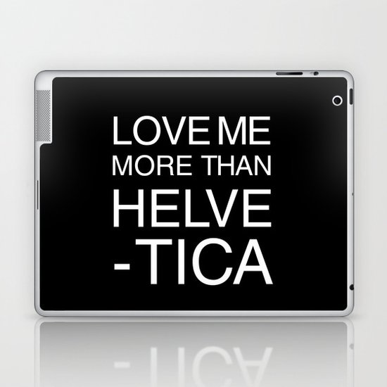 Love Helvetica Laptop & iPad Skin
