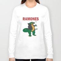 ramones Long Sleeve T-shirts featuring Ramonasaurus  by Christopher Chouinard