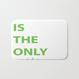 JESUS IS THE ONLY WAY Bath Mat