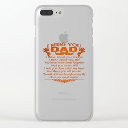 I MISS YOU - DAD Clear iPhone Case