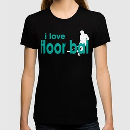 I Love Floor Ball T-shirt