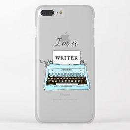 I'm A Writer Clear iPhone Case