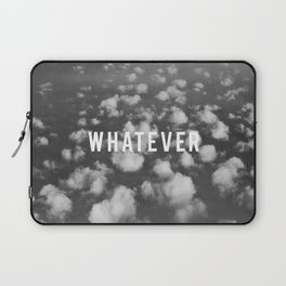 WHATEVER CLOUDS Laptop Sleeve