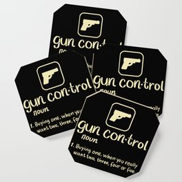 Gun Control Definition Buying One Want Two Three Four Gift Coaster