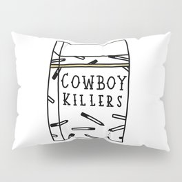 Cowboy Killers Pillow Sham