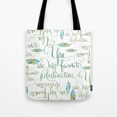 You Are My Favorite Destination in Turquoise & Brown Tote Bag