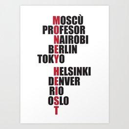 La Casa de Papel - Money heist Art Print