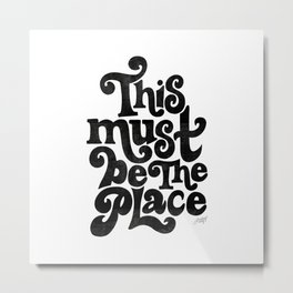This Must Be The Place (Black Palette) Metal Print