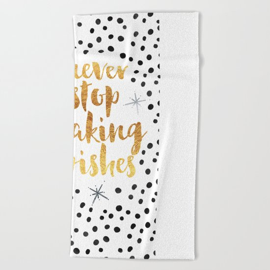 Making Wishes Quote Beach Towel