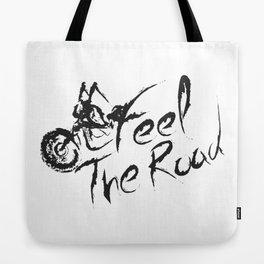 Feel the Road Tote Bag