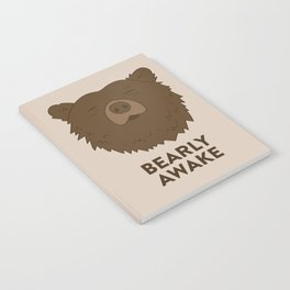 BEARLY AWAKE Notebook
