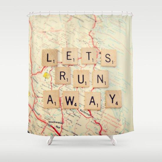 let's run away Shower Curtain