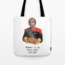 Worf - Today Is A Good Day for Pie Tote Bag