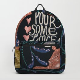 Pour Some Love Backpack